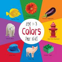 Colors for Kids Age 1-3 (Engage Early Readers: Children's Learning Books) with Free eBook (Paperback)
