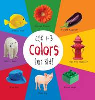 Colors for Kids Age 1-3 (Engage Early Readers: Children's Learning Books) with Free eBook (Hardback)