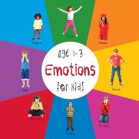 Emotions for Kids Age 1-3 (Engage Early Readers: Children's Learning Books) with Free eBook (Paperback)