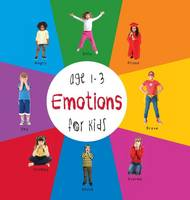 Emotions for Kids Age 1-3 (Engage Early Readers: Children's Learning Books) with Free eBook (Hardback)
