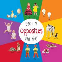 Opposites for Kids Age 1-3 (Engage Early Readers: Children's Learning Books) with Free eBook (Paperback)