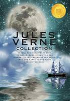 The Jules Verne Collection (5 Books in 1) Around the World in 80 Days, 20,000 Leagues Under the Sea, Journey to the Center of the Earth, From the Earth to the Moon, Around the Moon (1000 Copy Limited Edition) (Hardback)