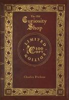 The Old Curiosity Shop (100 Copy Limited Edition)