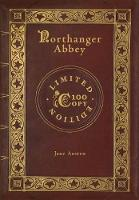 Northanger Abbey (100 Copy Limited Edition)