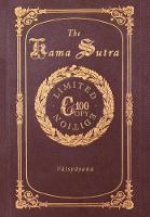 The Kama Sutra (100 Copy Limited Edition) (Hardback)