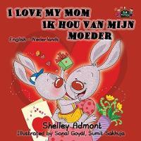 I Love My Mom Ik hou van mijn moeder