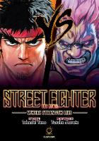 Street Fighter: The Novel: Where Strength Lies (Hardback)