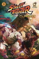 Street Fighter Classic Volume 3: Fighter's Destiny (Paperback)