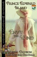 Envy the Wind: Prince Edward Island - Canadian Historical Brides 11 (Paperback)