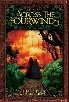 Across the Fourwinds - Maidstone Chronicals 1 (Hardback)