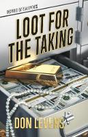 Loot for the Taking (Paperback)