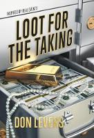 Loot for the Taking (Hardback)