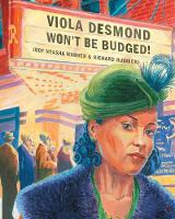 Viola Desmond Won't Be Budged! (Paperback)