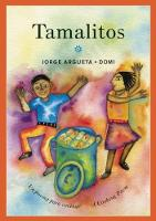 Tamalitos: Un poema para cocinar / A Cooking Poem - Bilingual Cooking Poems (Paperback)