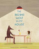 The Big Bad Wolf in My House (Hardback)