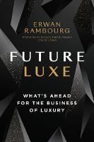 Future Luxe