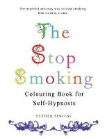 The Stop Smoking Colouring Book for Self-Hypnosis