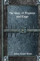 The Story of Prophets and Kings (Paperback)