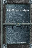 The Desire of Ages (Paperback)