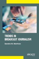 Trends in Broadcast Journalism (Hardback)