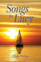 Songs for Lucy (Hardback)