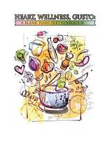 Heart, Wellness, Gusto: A Blank Dash Diet Cookbook: 100 Blank Recipe Pages - Create a Custom Cookbook for Better Nutrition and Healthy Food Choices (8 X 10 Inches / White) (Paperback)