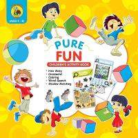 Pure Fun Children's Activity Book: Assortment of Fun Kids Activities for Boys and Girls Ages 4 to 8 - Crossword, Shadow Matching, How Many, Word Search and More! - Learn & Play Kids Activity Books 1 (Paperback)