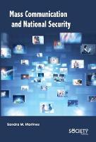Mass Communication and National Security (Hardback)