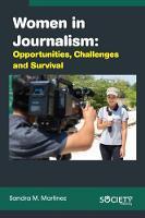 Women in Journalism: Opportunities, Challenges and Survival (Hardback)