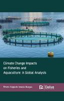 Climate Change Impacts on Fisheries and Aquaculture: A Global Analysis (Hardback)