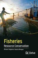 Fisheries Resource Conservation (Hardback)