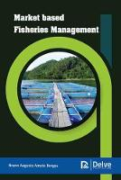 Market Based Fisheries Management (Hardback)