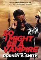 So I Might Be a Vampire - Chasing the Sun 1 (Hardback)
