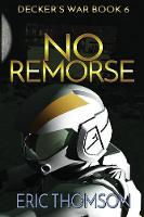 No Remorse - Decker's War 6 (Paperback)