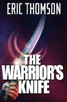 The Warrior's Knife - Quis Custodiet 1 (Hardback)