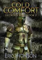 Cold Comfort - Decker's War 2 (Hardback)