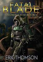 Fatal Blade - Decker's War 3 (Hardback)