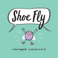 Shoe Fly (Paperback)