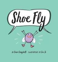 Shoe Fly (Hardback)