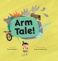 Arm Tale (Hardback)