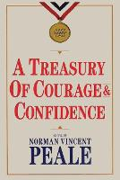 A Treasury of Courage and Confidence (Paperback)