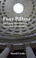 Four Pillars: Building the Church in an Age of Decline (Paperback)