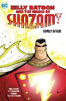 Billy Batson and the Magic of Shazam! Book One (Paperback)
