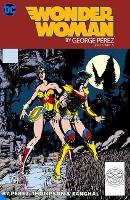 Wonder Woman by George Perez Volume 5 (Paperback)