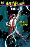 Year of the Villain: The Infected (Paperback)