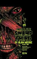 Absolute Swamp Thing by Alan Moore Volume 2 (Paperback)