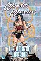 Wonder Woman: 80 Years of the Amazon Warrior The Deluxe Edition (Hardback)