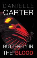 Butterfly in the Blood (Paperback)