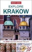 Insight Guides Explore Krakow - Krakow Guide, The best routes around the city - Insight Explore Guides (Paperback)