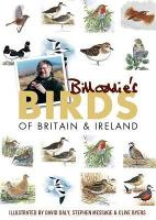 Bill Oddie's Birds of Britain and Ireland (Paperback)